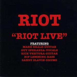 Riot-Riot Live