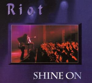 Riot-Shine On