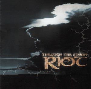 Riot-Through The Storm
