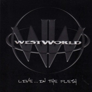 Westworld-Live in the flesh